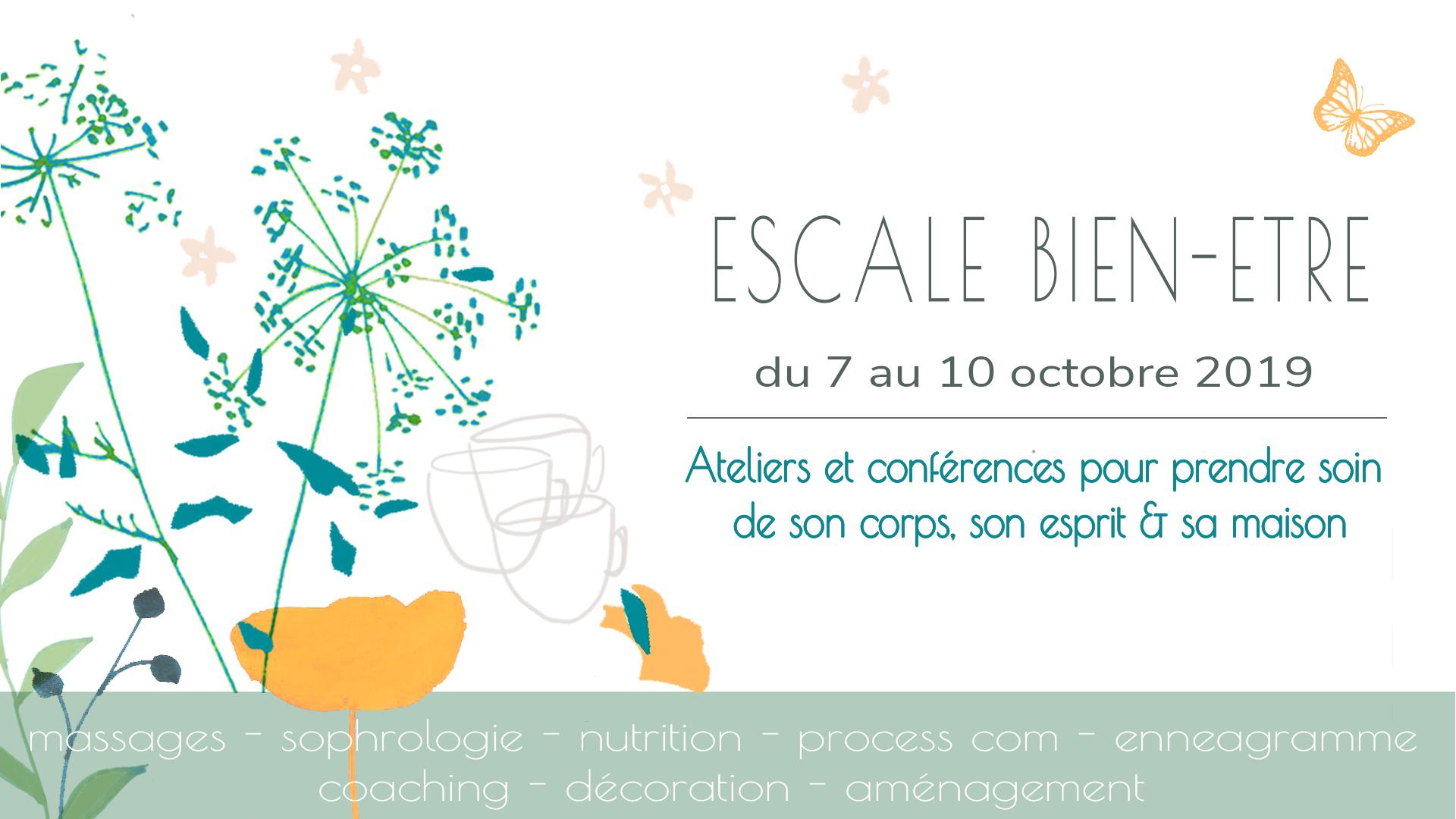 ESCALE BIEN-ÊTRE – du 7 au 10 OCTOBRE 2019